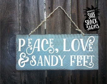 peace, love, sandy feet, peace love sandy feet, beach decor, beach sign, beach love, beach theme, beach house decor, beach wall art
