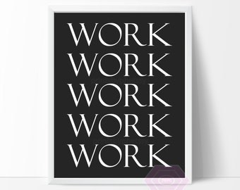 Cute Office Decor, Work Quote, Printable Office Wall Art, Office Poster, Printable Quote, Black and White, Instant Download