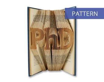 Folded Book Art Pattern - PhD - 164 Folds - Including manual - Bookfolding Pattern - Folded Book Pattern - Book Folding pattern
