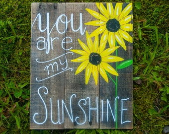 You are my sunshine wall art Best friend gifts Spring wall decor Sunflower decor Sister gifts Gifts for mother Pallet art Rustic wood sign