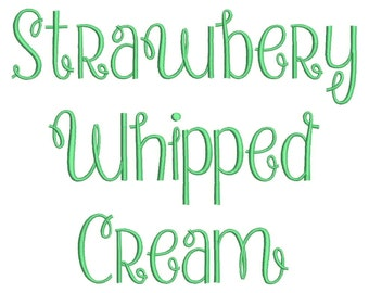 Strawberry Whipped Cream Font Embroidery Font Machine Embroidery Monogram Font Designs 3 Size BX Embroidery Fonts - INSTANT DOWNLOAD