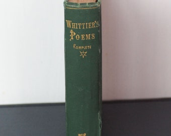 1868 Antique Book - Poetical Works of John Greenleaf Whittier, Complete Edition