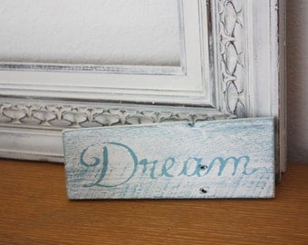 Dream Sign, Reclaimed wood, Rustic Decor