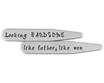 FATHER'S DAY from SON - Looking Handsome; like father, like son Stainless Steel Collar Stays