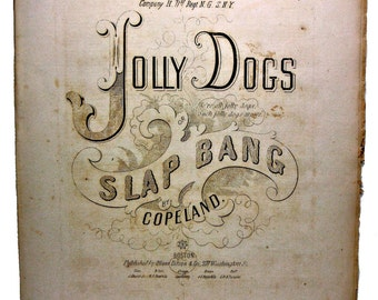 Jolly Dogs Music ca. 1850 Harry Copeland Dedicated to Company H. 71st Regiment Rare Military Sheet Music!