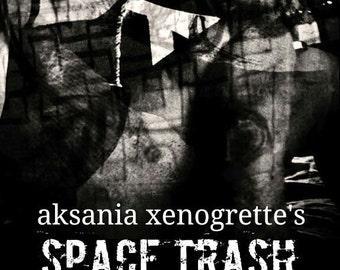 Aksania Xenogrette's Space Trash Emporium