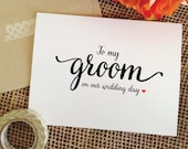 Card for groom to my groom on our wedding day ( Lovely )