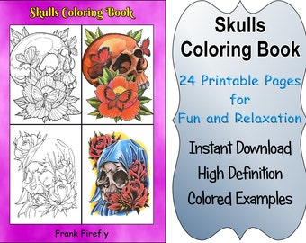 Skulls Coloring Book - 24 Printable Coloring Pages, Outlines, Color Examples, Instant Download, Skulls Coloring Pages
