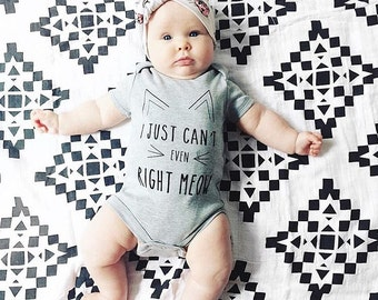 Cat Baby Clothes, Cat Shirt, I Just Can't Even Right Meow, Hipster Baby, Newborn Clothes, Baby Girl Clothes, Baby Clothes, Cat Bodysuit