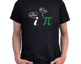 Be rational, Get Real PI T-Shirt