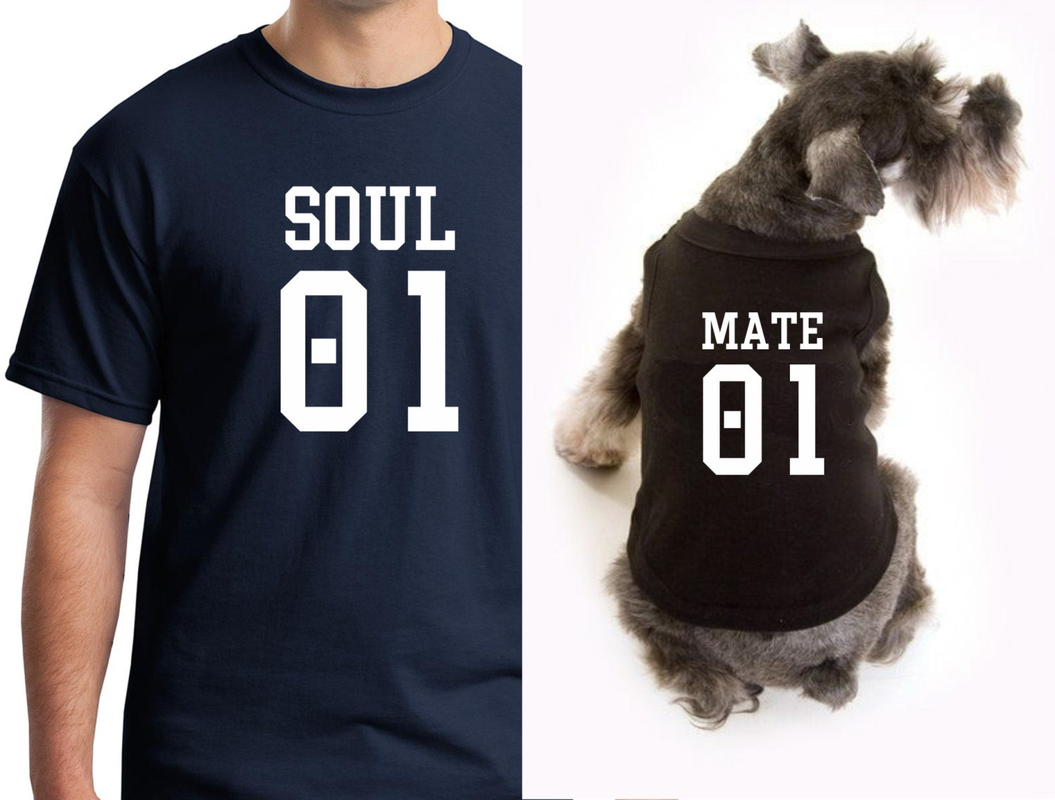 soul mate matching tshirts for dogs and pet owners dog shirt. Black Bedroom Furniture Sets. Home Design Ideas