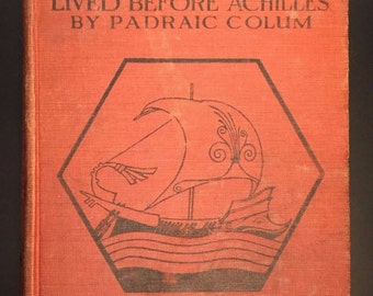 The Golden Fleece and the Heroes Who Lived Before Achilles, 1921, Illustrated