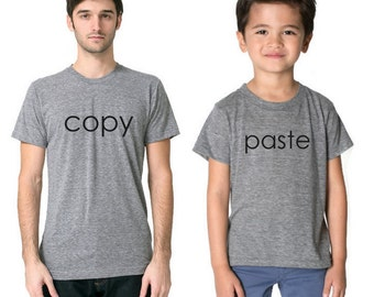 Father's Day T-Shirt, Daddy Son Shirt,Copy Paste T-Shirt,Father Son T Shirt,Dad Matching,Fathers Day Gift Shirt,Father Son Matching T Shirt