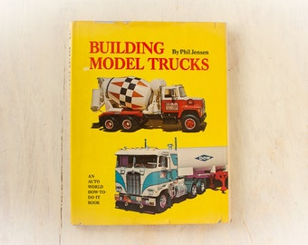 BUILDING MODEL TRUCKS (1973 First Edition - Phil Jensen) Rare Book | Collectible | Gift