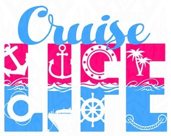 Cruise Life ,cruise life svg, svg design, sailing design, boat design, cruise svg,Digital SVG Design Silhouette Studio Software
