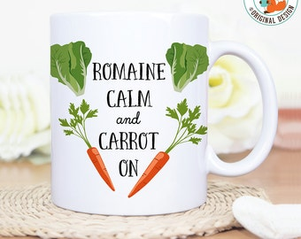 Coffee Mug Romaine Calm and Carrot On Coffee Mug - Great Gift for Vegan or Vegetarian - Funny Mug