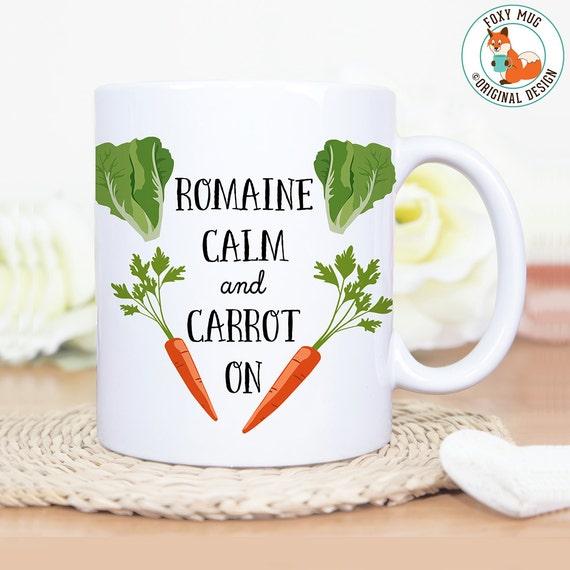 Coffee Mug Romaine Calm and Carrot On Coffee Mug - Great Gift for Vegan or Vegetarian - Funny Mug