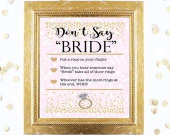 Bridal Shower Game Sign Download - DON'T SAY BRIDE - Pink and Gold - Instant Printable Digital Download - Coral diy Bridal Party Tea Garden