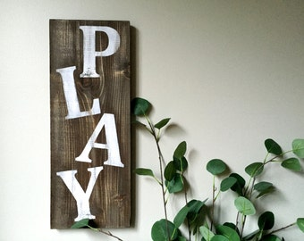 Play Room Decor - Play Sign – Wood Wall Decor - Rustic Wall Decor - Farmhouse Decor