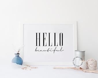 Hello Beautiful Sign, Bedroom Wall Decor, Poster, Wall Art, Hello Beautiful Prints, Modern Minimalist, Printable, Home Decor, Apartement