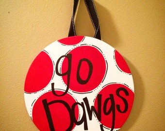 UGA Fan Sign- Go Dawgs