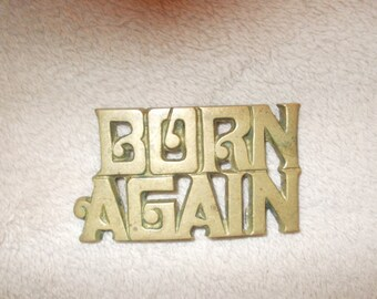 Vintage Born Again Brass Buckle