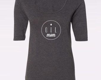 Oil Mom - Ladies' Deep Scoop Neck 3/4 Sleeve Tee