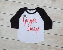ginger swag, red hair, toddler girl raglan, baby girl clothes, girl, red head, baseball tee, raglan, girl clothes, outfit, shirt,