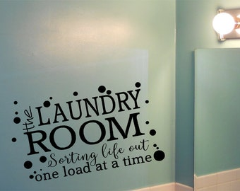 Laundry Room vinyl decal • Laundry Wall Decal • Sorting life out one load at a time • Washer Dryer sticker • Laundry Decor • Custom Decals