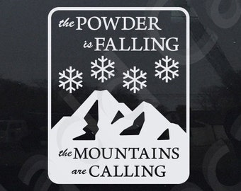 The Powder Is Falling Decal Skiing Snowboarding Vinyl Decal Sticker