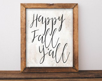 Fall Printable Art Happy Fall Y'all printable sign Fall Art Floral Art Print Happy Thanksgiving Happy Fall Give Thanks Art Fall wall quote