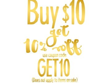 "Buy 10 Dollars worth of items and Get 10% Off with Code ""GET10"" - DO NOT Buy this Listing."