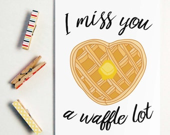 I Miss You A Waffle Lot, long distance boyfriend gift, boyfriend gift, long distance card, long distance relationship card