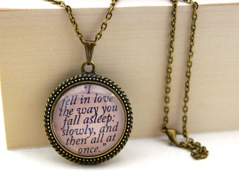 The Fault in Our Stars, 'I Fell in Love the Way You Fall Asleep', John Green, Book Quote Necklace.