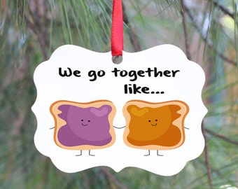 Peanut Butter and Jelly, Best Friend Ornament, Friend Ornament, Christmas Gift for Friend, BFF Ornament,  Couples Gift, Ornament for Couple