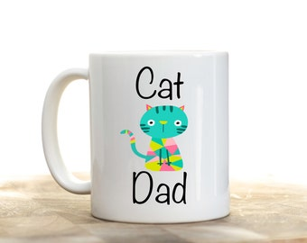 Cat Dad, Cat Dad Mug, Cat Mug, Cat Owner Gifts, Pet Owner Gift, Father's Day Mug, Father's Day Gift,  Cat Daddy, Cat Gift, Boyfriend Gift