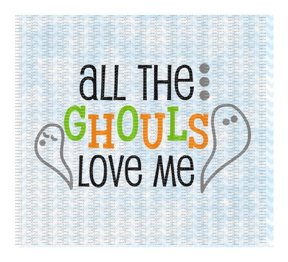 Download All The Ghouls Love Me Svg Ghost Svg by CutItUpYall on Etsy