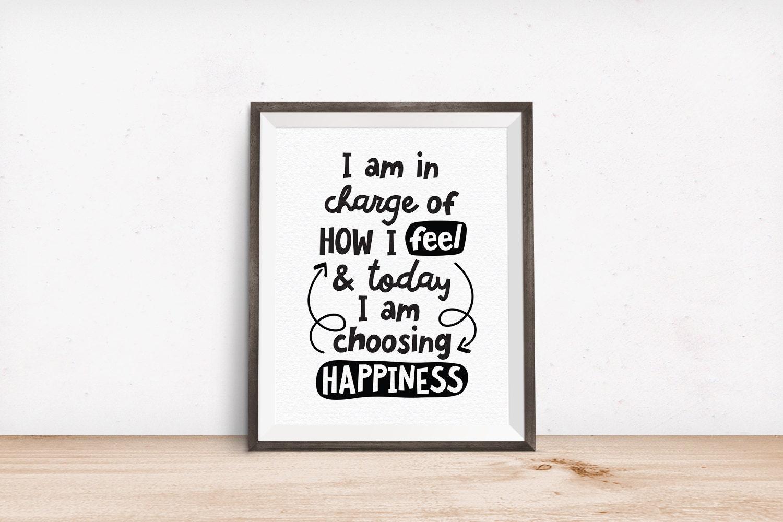 printable art i am in charge of how i feel u0026 today i am choosing