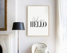 Why Hello - Typography Poster - Black and White Art - Scandi Art - Art & Collectibles - Digital Print - Love Quote - Modern Typography Print