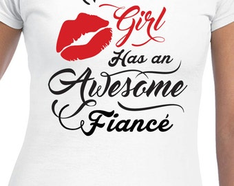 This Girl Has An Awesome Fiance Black Text T-Shirt Engaged Womens Proposal T-Shirt