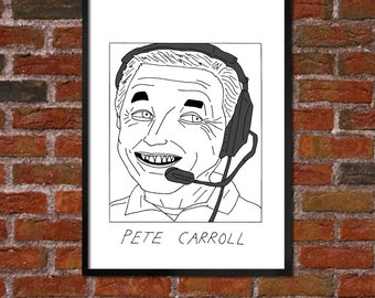 Badly Drawn Pete Carroll - Seattle Seahawksposter / print / artwork / wall art