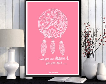 Poster printable, Colorful print, Dreamcatcher, Poster quote, Motivational quote, Inspirational print, Gift idea, Print gift, Home decor