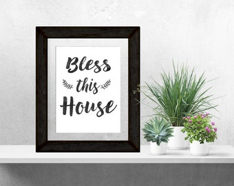 Art Print, Typographic Print, Bless this House, Blessing, Kitchen Print, Modern Quote, Minimalist Print, Motivated Type, Printable