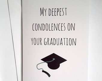 Deepest condolences graduation card, congratulations,