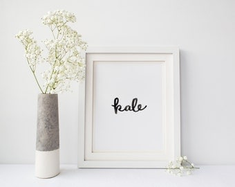Kale Print, Vegan Wall Art, Vegetarian Print, Instant Download, Kitchen Decor, Kale Printable, Food Typography, Spring Decor, Vegan art