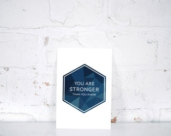 You Are Stronger Than You Know, Digital Print - Blue Geometric Art Print, Inspirational Quote, Motivational Quote, Cancer Gift