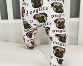 Handmade Pug Life Dog Baby Leggings - Newborn Baby Leggings - Toddler Leggings - Childrens Leggings - Dog Print Pants - Dog Print Leggings