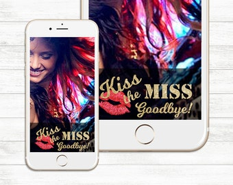 INSTANT DOWNLOAD, Kiss the Miss Goodbye, Bachelorette Geofilter, Snapchat Geofilter, Bachelorette Geofilter, Snapchat Geofilter, Party