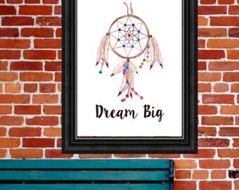 Tribal Art Print, Dream Big, Dream Catcher, Teepee Wall Art, Tribal Printable, Aztec Print, 8x10 Digital Download, Tribal Quote