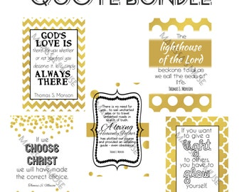 Quote Bundle Deal - 5 quotes - 4x6 Printable Quotes - LDS - Thomas S. Monson - Wall Art
